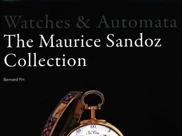 Watches & Automata – The Maurice Sandoz Collection