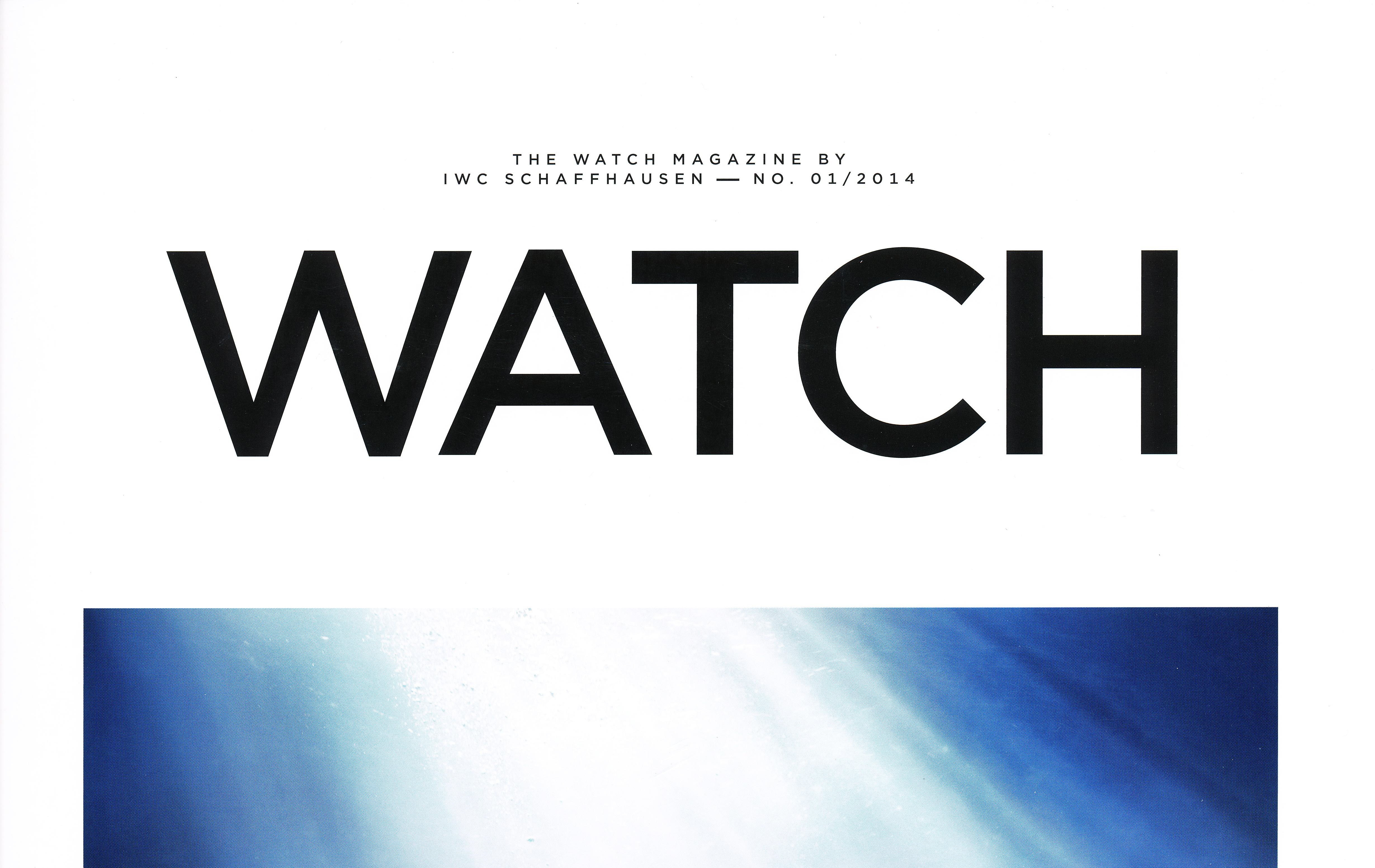 Das Magazin der IWC – die WATCH